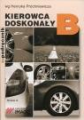 Kierowca doskonały B E-podręcznik 2019+CDR Tes Próchniewicz Henryk