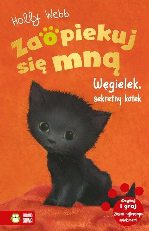 Zaopiekuj się mną - Węgielek sekretny kotek Webb Holly