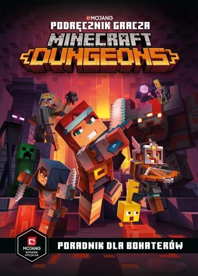 Podręcznik gracza Minecraft Dungeons. Poradnik dla bohaterów Stephanie Milton