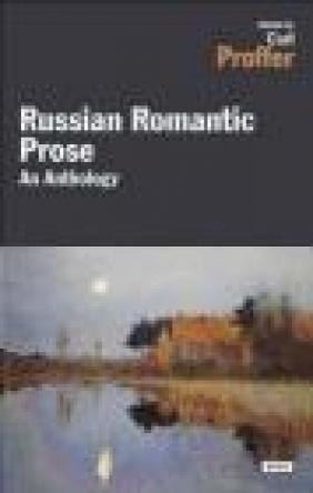 Russian Romantic Prose Orest Somov, Nikolai Gogol, Alexander Pushkin