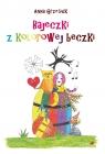 Bajeczki z kolorowej beczki Grzesiuk Anna