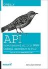 API nowoczesnej strony WWW Usługi sieciowe w PHP Mitchell Lorna Jane