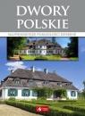 Dwory polskie Pielesz Marcin