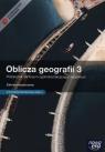 Oblicza geografii 3 Podręcznik Zakres rozszerzony z dostępem do Matura-ROM-u