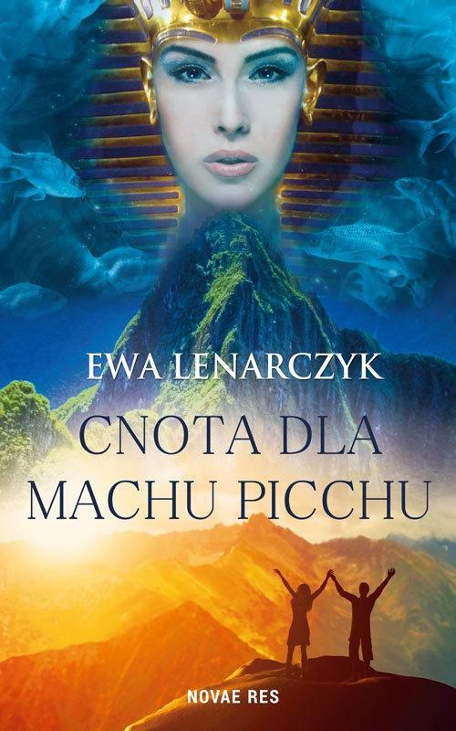 Cnota dla Machu Picchu Lenarczyk Ewa