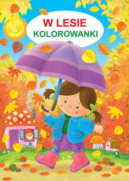 W lesie Kolorowanki Żukowski Jarosław