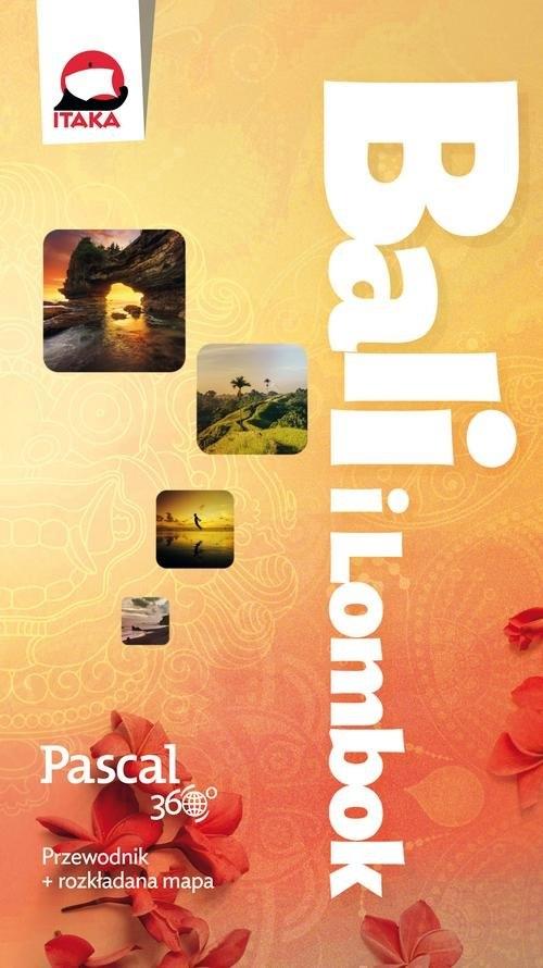Bali i Lombok Pascal 360 stopni Wójcik Agata