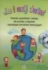 Ja i mój świat Piosenki, prezentacje i zabawy dla uczniów z autyzmem i