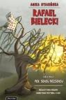 Rafael Bielecki  2 – Pół sensu bezsensu