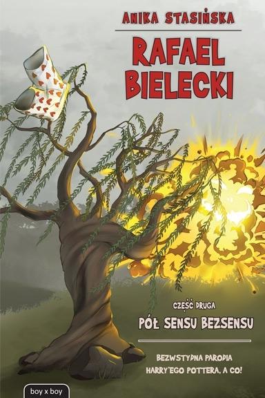 Rafael Bielecki  2 – Pół sensu bezsensu Stasińska Anika