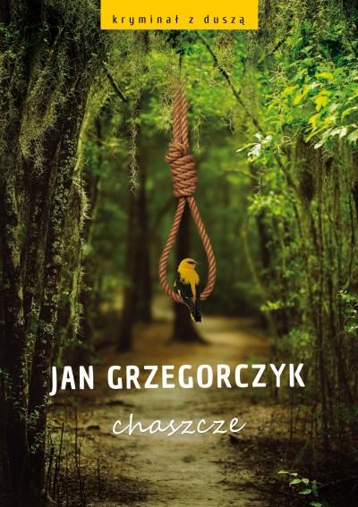 Chaszcze Jan Grzegorczyk