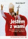 Jestem z wami Kompendium twórczości i nauczania Karola Wojtyły - Jana Zięba Maciej