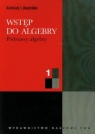 Wstęp do algebry 1 Podstawy algebry Kostrikin Aleksiej I.