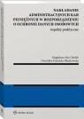 Nakładanie administracyjnych kar pieniężnych w rozporządzeniu o ochronie Abu Gholeh Magdalena, Kuźnicka-Błaszkowska Dominika
