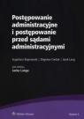 Postępowanie administracyjne i postępowanie przed sądami administracyjnymi Bojanowski Eugeniusz, Cieślak Zbigniew, Lang Jacek
