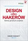 Design dla hakerów Sekrety genialnych projektów