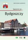 Spacerem po? Bydgoszczy Gąsiorowski Paweł Bogdan