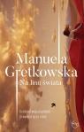 Na linii świata Manuela Gretkowska