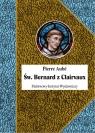 Św. Bernard z Clairvaux Aube Pierre