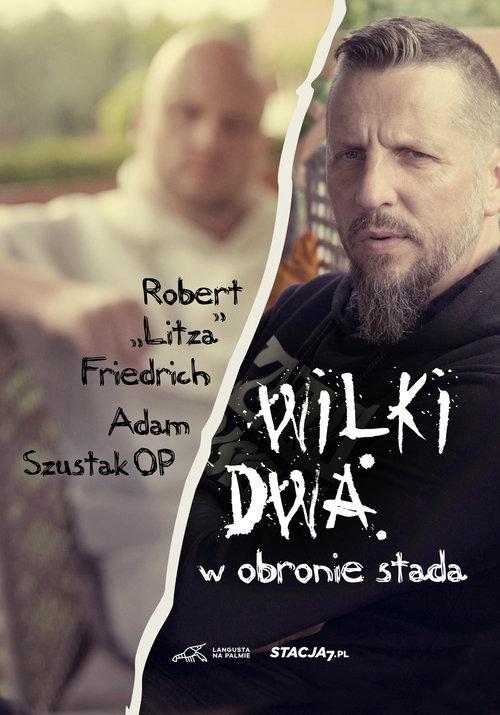Wilki dwa W obronie stada - Szustak Adam, Friedrich Robert - książka