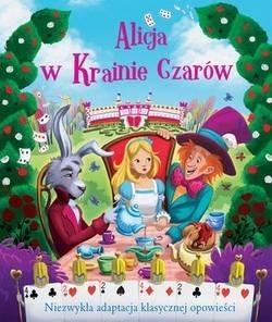 Alicja w Krainie Czarów (Uszkodzona okładka) praca zbiorowa