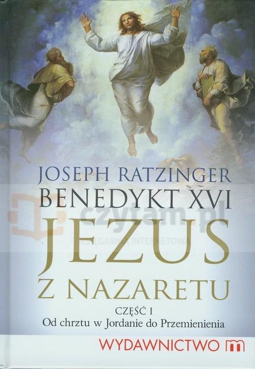 Jezus z Nazaretu Część 1 Ratzinger Joseph