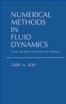 Numerical Methods in Fluid Dynamics