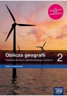 Geografia LO 2 Oblicza geografii Podr ZR w2020 NE Tomasz Rachwał, Wioleta Kilar