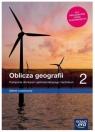 Oblicza geografii 2. Podręcznik dla liceum ogólnokształcącego i technikum. Zakres rozszerzony - Szkoła ponadpodstawowa