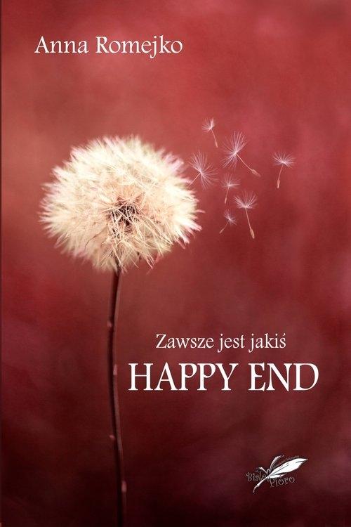 Zawsze jest jakiś Happy End Romejko Anna