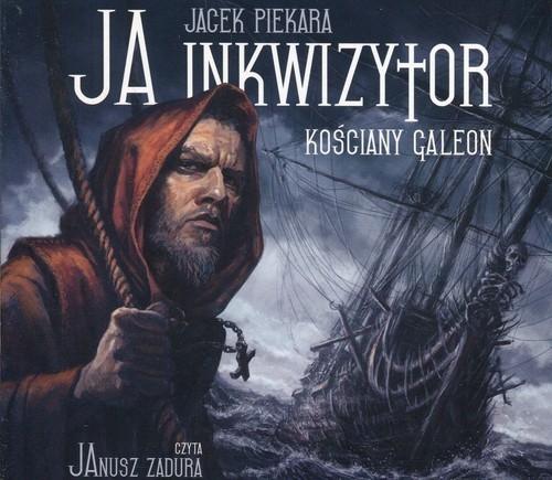 Ja inkwizytor Kościany galeon (audiobook) (Audiobook) Piekara Jacek