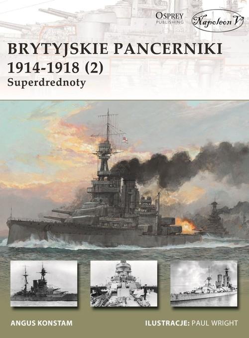 Brytyjskie pancerniki 1914-1918 (2) Superdrednoty Gary Staff