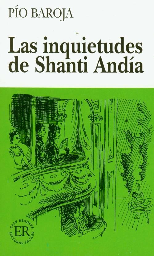 Las inquietudes de Shanti Andia Baroja Pio