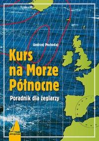 Kurs na Morze Północne Pochodaj Andrzej