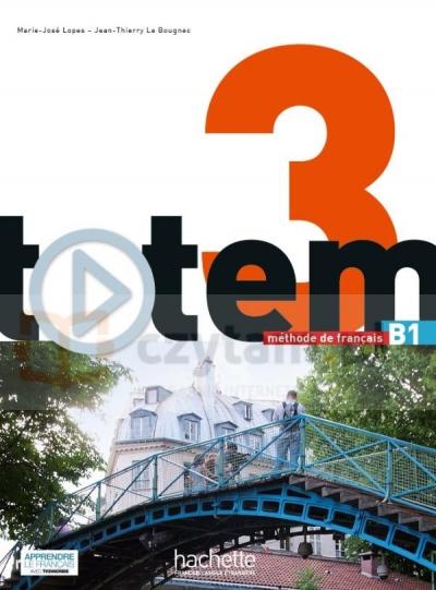 Totem 3 podręcznik +DVD-Rom Marie-José Lopes, Jean-Thierry Le Bougnec