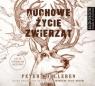 Duchowe życie zwierząt  (Audiobook) Wohlleben Peter