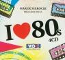 Marek Sierocki Przedstawia I love '80's