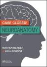 Case Closed! Neuroanatomy Berger Warren, Berger John