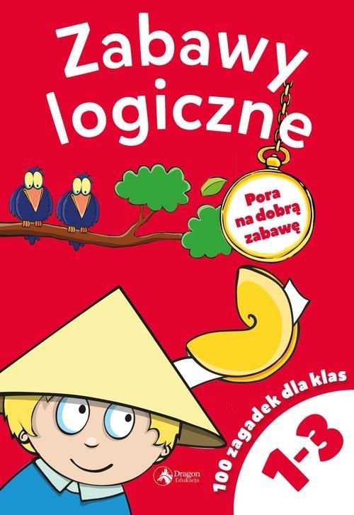 Zabawy logiczne dla klas 1-3 Czarkowska Iwona