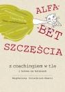 Alfabet szczęścia z coachingiem w tle i kotem Dziedziak-Wawro Magdalena