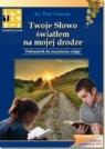 Religia GIM KL 1. Podręcznik. Twoje Słowo światłem na mojej drodze