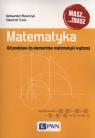 Matematyka. Od podstaw do elementów matematyki wyższej Błaszczyk Aleksander, Turek Sławomir