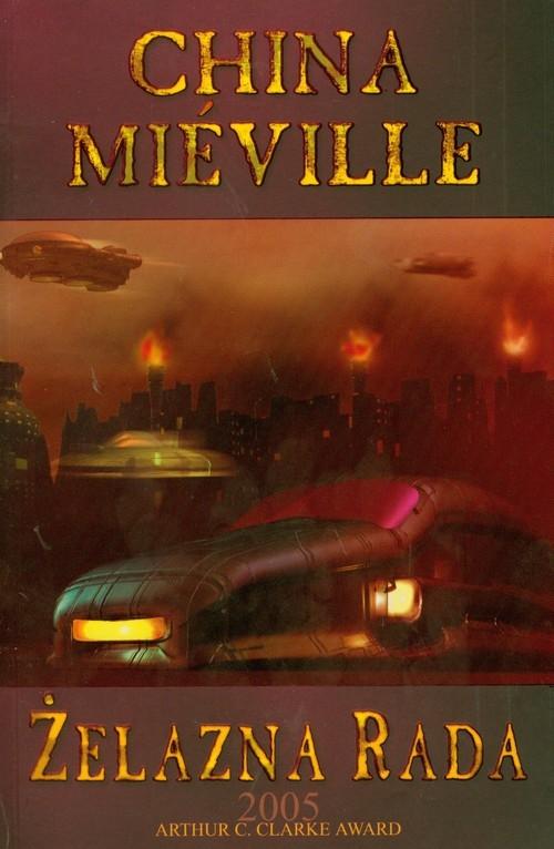 Żelazna rada Mieville China