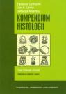 Kompendium histologii Podręcznik dla studentów nauk medycznych i Cichocki Tadeusz, Litwin Jan A., Mirecka Jadwiga