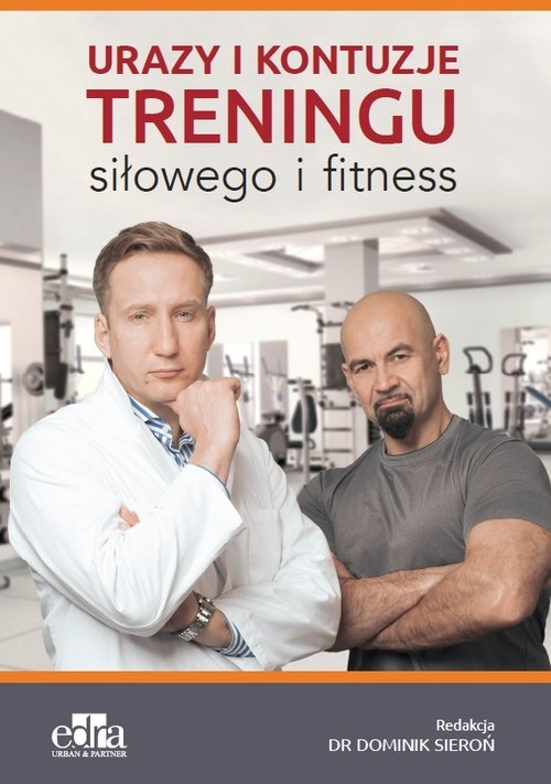 Urazy i kontuzje treningu siłowego i fitness