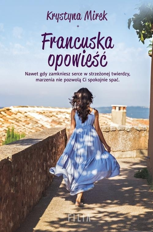 Francuska opowieść Mirek Krystyna