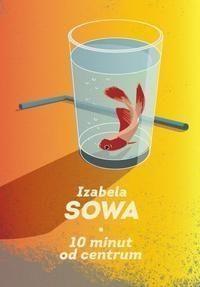 10 minut do centrum Sowa Izabela