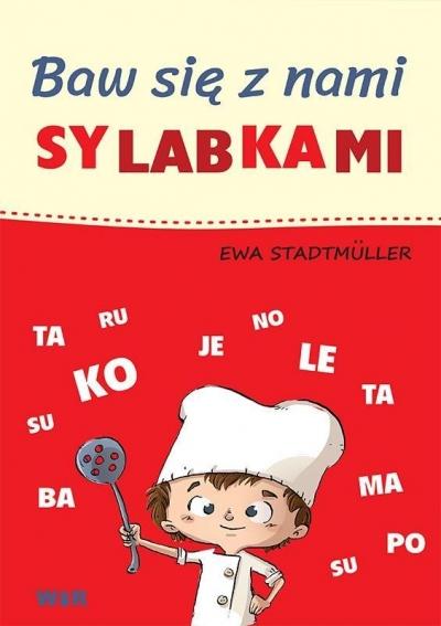 Baw się z nami sylabkami Ewa Stadtmller