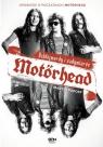Motörhead Ochlejmordy i zadymiarze
