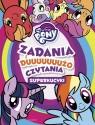 My Little Pony Superkucyki Zadania i dużo czytania